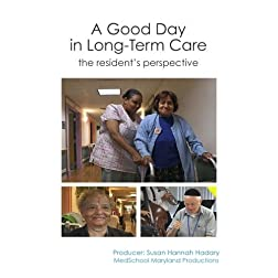 A Good Day in Long-Term Care: The Resident's Perspective