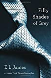 img - for Fifty Shades of Grey: Book One of the Fifty Shades Trilogy (Fifty Shades of Grey Series) book / textbook / text book