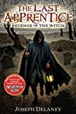 img - for The Last Apprentice (Revenge of the Witch) book / textbook / text book