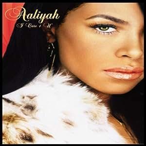Aaliyah - I Care 4 You