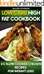Low Carb High Fat Cookbook: 20 Slow C...