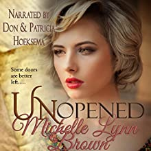 Unopened: Deploying Faith, Volume 1 | Livre audio Auteur(s) : Michelle Lynn Brown Narrateur(s) : Patricia Mary Hoeksema, Don Hoeksema