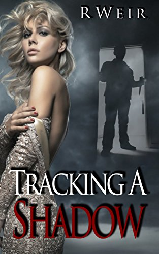 Tracking A Shadow by R Weir ebook deal