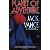 Planet of Adventure: City of the Chasch / Servants of the Wankh / The Dirdir / The Pnume (4 books in 1 volume)by Jack Vance