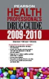 img - for Pearson Health Professional's Drug Guide 2009-2010 book / textbook / text book