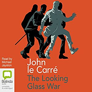 The Looking Glass War | [John Le Carre]