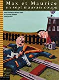 Max et Maurice en sept mauvais coups (2895400466) by Duchesne, Christiane