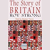 The Story of Britain | [Roy Strong]