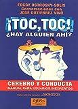img - for  Toc, Toc!  Hay algui n ah ?, Cerebro y Conducta, Manual para Usuarios Inexpertos book / textbook / text book