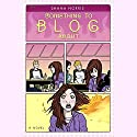 Something to Blog About Audiobook by Shana Norris Narrated by Cassandra Morris