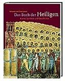 img - for Das Buch der Heiligen - Kunst, Symbole und Geschichte book / textbook / text book