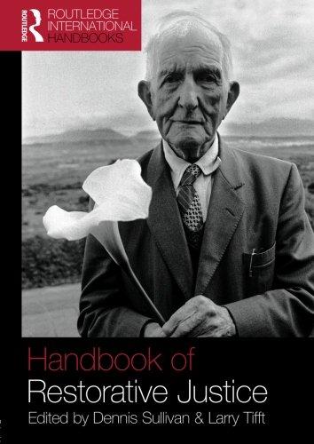 Handbook of Restorative Justice: A Global Perspective...
