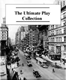The Ultimate Play Collection (50+ Plays)