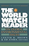 img - for The World Watch Reader on Global Environmental Issues book / textbook / text book