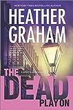 The Dead Play On (A Cafferty & Quinn