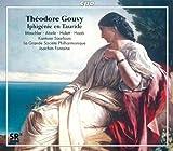 : Gouvy: Iphigénie en Tauride