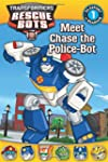 Transformers: Rescue Bots: Meet Chase...