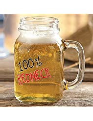 20 Ounce Fancy Drinking 100% Redneck Mason Jar With fun Loving Message by Redneck Mason Jar