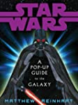 Star Wars A Pop Up Guide to the Galaxy