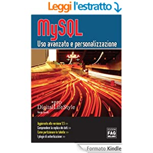 MySQL - Uso avanzato e personalizzazione (Digital LifeStyle Pro)