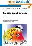 Massenspektrometrie: Eine Einf�hrung