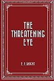 The Threatening Eye