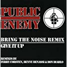 Remix EP: Bring the Noise Remix Give it Up