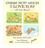 By (author) Sam McBratney Guess How Much I Love You All Year Round (Hardback) - Common