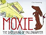 Moxie: The Dachshund of Fallingwater