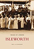 Isleworth (Archive Photographs) (075240346X) by Brown, Mary