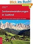 Seniorenwanderungen in S�dtirol: Die...