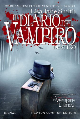 Destino. Il diario del vampiro