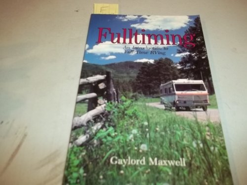 Image for Fulltiming: An Introduction to Full-time Rving