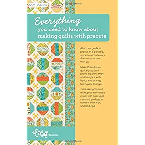 Quilter's Precut Companion: Handy Reference Guide + 25 Precut-Friendly Blocks
