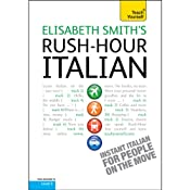 Rush-Hour Italian: Teach Yourself | [Elisabeth Smith]