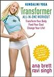 Kundalini Yoga Transformer with Ana B...