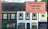 James Herriot's Yorkshire Village: A Pop-Up Book