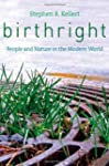 Birthright: People and Nature in the...
