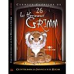 Cuentos XXVI [Stories XXVI] | Jacob Grimm,Wilhelm Grimm