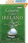 A Course Called Ireland: A Long Walk...