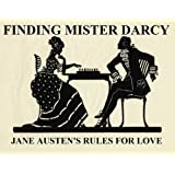 51RiJnsd2LL. SL160 OU01 SS160  FINDING MISTER DARCY: JANE AUSTENS RULES FOR LOVE (Kindle Edition)