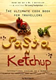 F*ck Pasta 'n' Ketchup: The ultimate cookbook for travellers (English Edition)