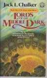 Lords of the Middle Dark: (#1) (Rings of the Master, Book 1) (0345325605) by Chalker, Jack L.