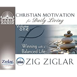 Winning with a Balanced Life (Christian Motivation for Daily Living)