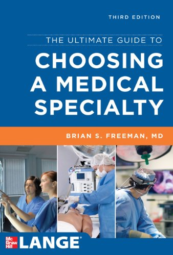 the-ultimate-guide-to-choosing-a-medical-specialty-third-edition