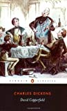 David Copperfield: The Personal History of David Copperfield (Penguin Classics) - Charles Dickens
