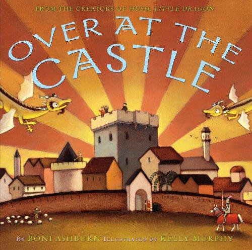 Over at the Castle, Boni Ashburn
