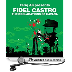 The Declarations of Havana (Revolutions Series): Tariq Ali presents Fidel Castro