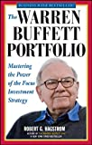 img - for The Warren Buffett Portfolio: Mastering the Power of the Focus Investment Strategy book / textbook / text book