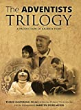 The ADVENTISTS Trilogy